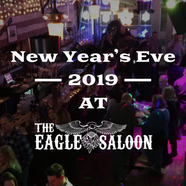 New Year's Eve 2019 at The Eagle Saloon